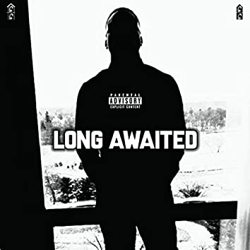 Long Awaited
