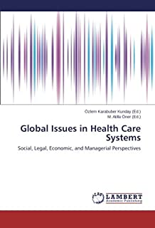 Global Issues in Health Care Systems