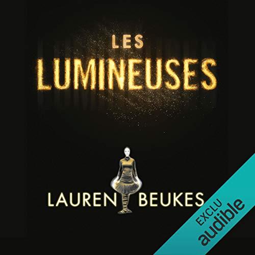 Les Lumineuses audiobook cover art