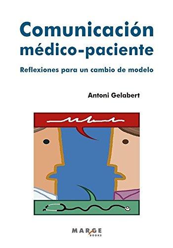 Comunicación médico-paciente: Reflexiones para un cambio de modelo: 0 (Vitae)