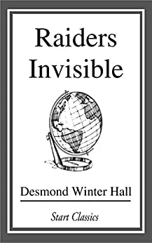 Raiders Invisible by [Desmond Winter Hall]