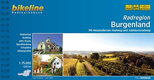 Radregion Burgenland: Mit Neusiedlersee-Radweg und Jubiläumsradweg, 1:75.000, 1.330 km, wetterfest/reißfest, GPS-Tracks Download, LiveUpdate: Mit ... LiveUpdate (Bikeline Radtourenbücher)