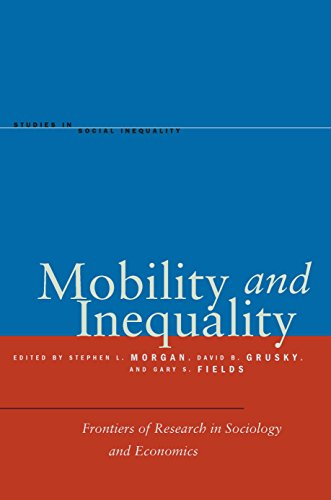 Mobility and Inequality: Frontiers of Research in Sociology and Economics (Studies in Social Inequality)