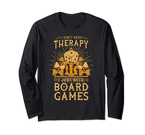 Ich brauche keine Therapie, ich brauche nur Brettspiele Langarmshirt