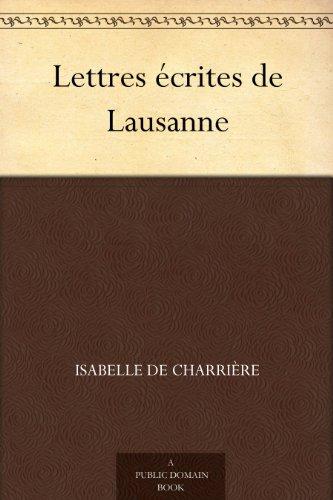 Lettres écrites de Lausanne (French Edition)