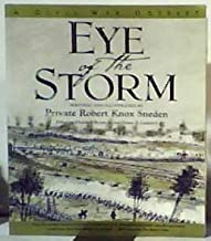 Eye of the Storm: A Civil War Odyssey Signed By the Editors (First Touchstone Edition)