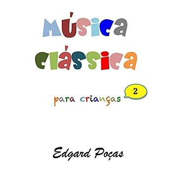 Musica Classica para Crianças, Vol. 2