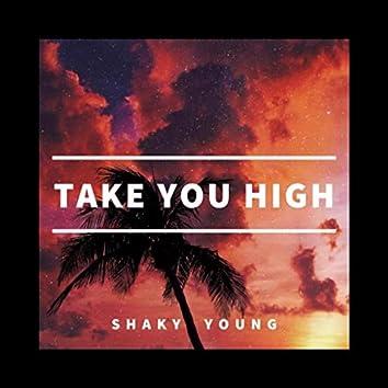 Take You High (feat. Guishaw)