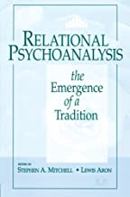 Relational Psychoanalysis, Volume 14: The Emergence of a Tradition
