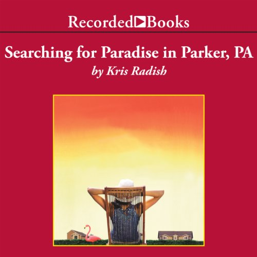 Searching for Paradise in Parker, PA audiobook cover art