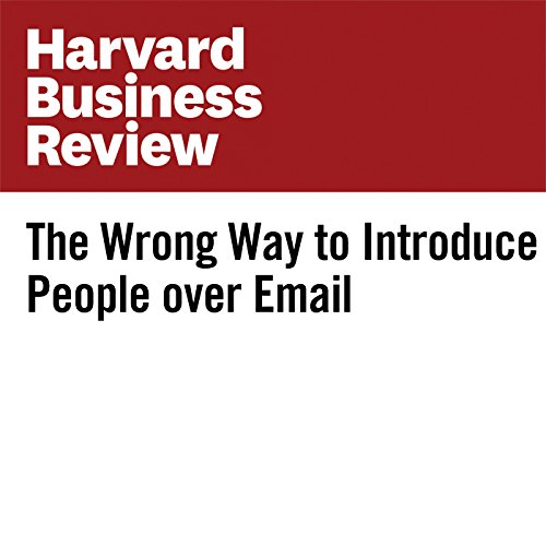 The Wrong Way to Introduce People over Email audiobook cover art