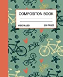 bike Composition Notebook College Ruled: Cute bike Composition Notebook College Ruled, Composition Notebook Vintage bike, bike Composition Notebook for Girls, 200 pages 7.5x9.25 College Ruled Pages