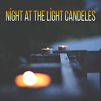 Night at the Light Candeles – Romantic Dinner, Romance, Kiss, Nice Time