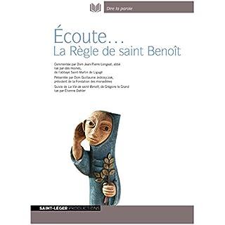 Couverture de Écoute... La Règle de saint Benoît