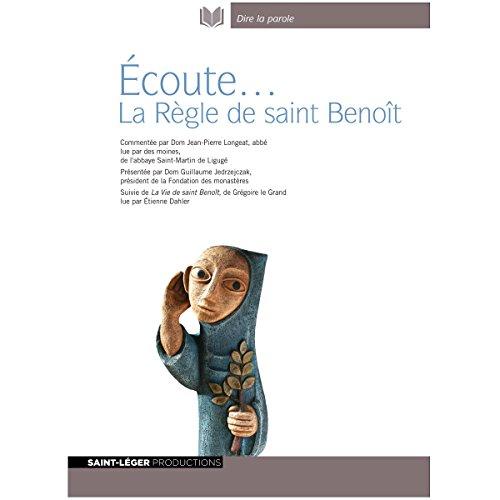 Écoute... La Règle de saint Benoît audiobook cover art