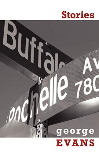 Buffalo & Rochelle: Stories