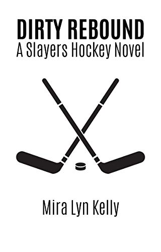 DIRTY REBOUND: A Slayers Hockey Novel (English Edition)