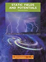 Static Fields and Potentials