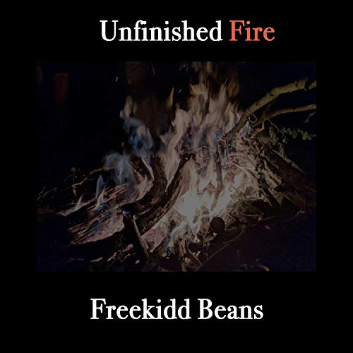 Unfinished Fire [Explicit]