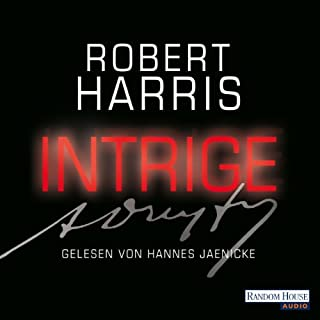 Intrige                   By:                                                                                                                                 Robert Harris                               Narrated by:                                                                                                                                 Hannes Jaenicke                      Length: 6 hrs and 56 mins     Not rated yet     Overall 0.0