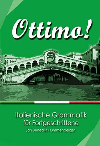 Ottimo!: Italienische Grammatik für Fortgeschrittene