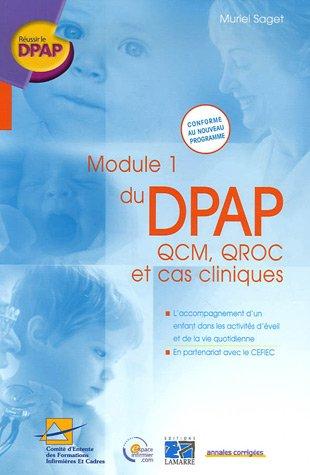 Module 1 du DPAP : QCM, QROC et cas cliniques : L'accompagnement d'un enfant dans les activités d'éveil et de la vie quotidienne