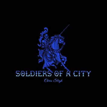 Soldiers of a City (feat. Chris Sligh)