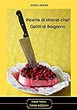 Ricette di master-chef. Delitti di Bergamo