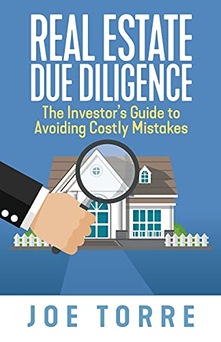 Real Estate Investing Books! - Real Estate Due Diligence: The Investor's Guide to Avoiding Costly Mistakes