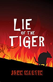 [John Martin, Maria Connors]のLie of the Tiger (Windy Mountain Book 1) (English Edition)