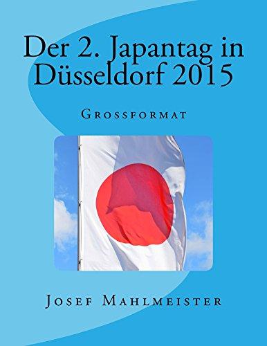 Der 2. Japantag in Düsseldorf 2015 (German Edition)