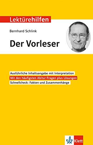 Klett Lektürehilfen Bernhard Schlink, Der Vorleser: Interpretationshilfe für Oberstufe und Abitur