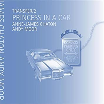 Transfer/2 Princess in a Car