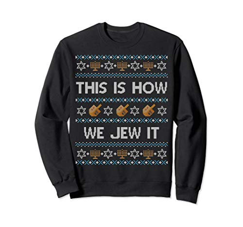 Funny Ugly Hanukkah Sweater This Is How We Jew It