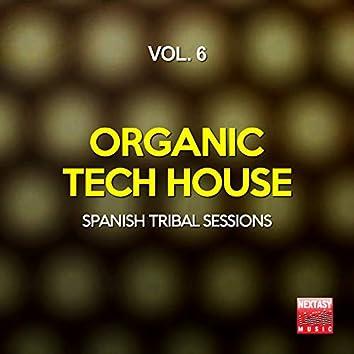 Organic Tech House, Vol. 6 (Spanish Tribal Sessions)