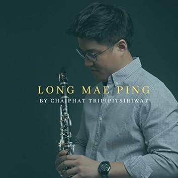 Long Mae Ping (Instrumental Version)