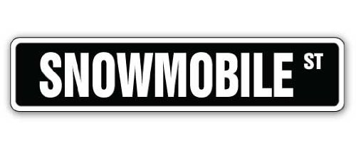 """SNOWMOBILE Street Sign snowmobiling sled skimobile snow mobile 