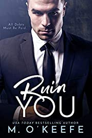 Ruin You (The Debt Book 3)