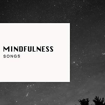 """ Mindfulness Healing Songs """