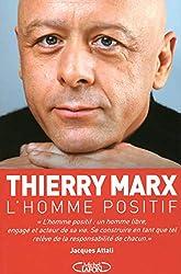 L'homme positif de Thierry Marx