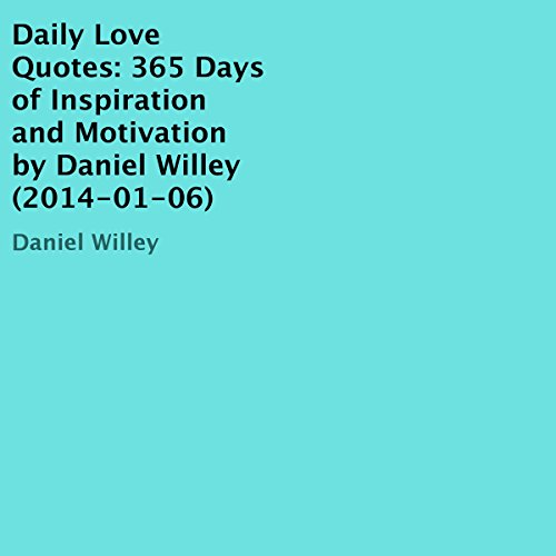 Daily Love Quotes Audiobook By Daniel Willey cover art