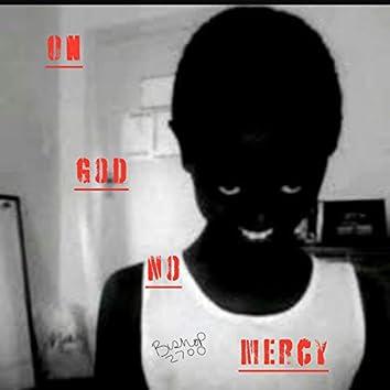 On God No Mercy