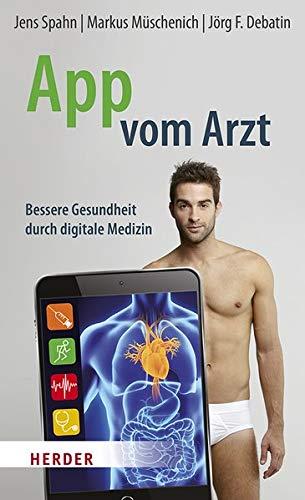 App vom Arzt: Bessere Gesundheit durch digitale Medizin