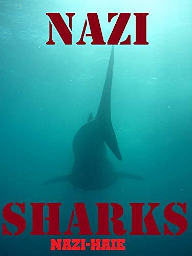 Nazi Sharks Nazi-Haie [OV]