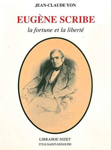 Eugene Scribe, La Fortune Et La Liberte
