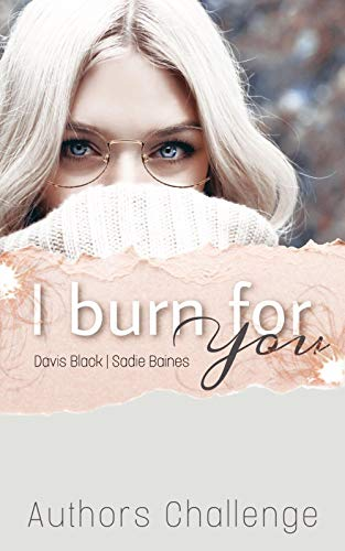 I burn for you: Autorenchallenge