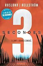 Trois secondes - Le compte à rebours a commencé d'Anders Roslund