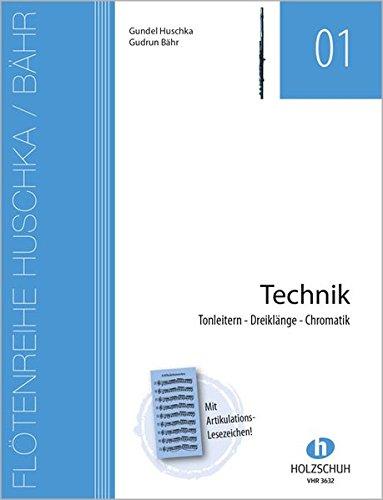 Flötenreihe Huschka / Bähr: Technik: Tonleitern - Dreiklänge Chromatik