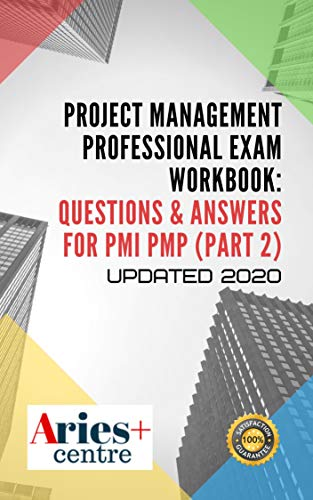 Project Management Professional Exam Workbook: Questions & Answers for PMP PMP Updated 2020: Part 2 (Question 681-1350) (English Edition)