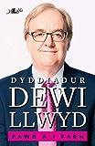 Pawb a'i Farn - Dyddiadur Dewi Llwyd